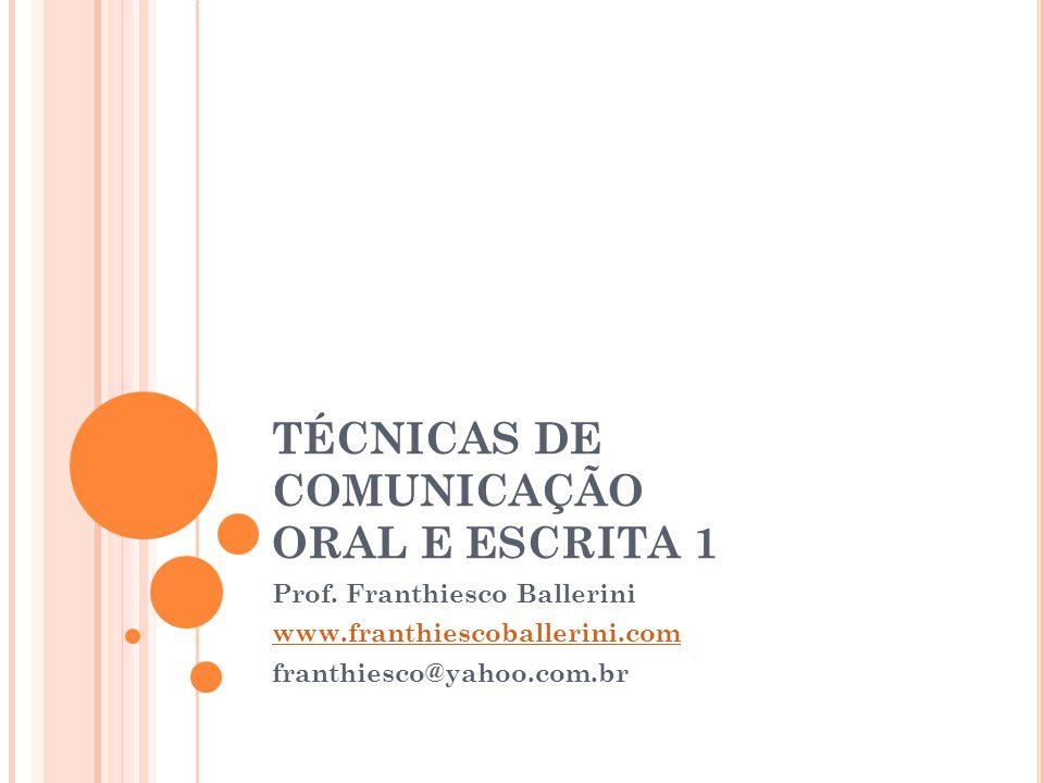TÉCNICAS DE COMUNICAÇÃO ORAL E ESCRITA 1