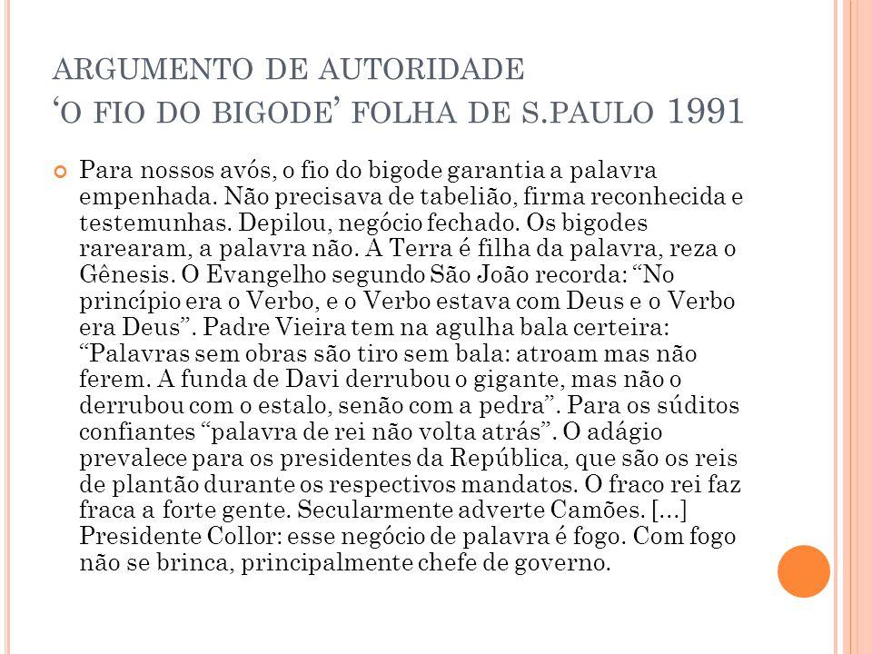 argumento de autoridade 'o fio do bigode' folha de s.paulo 1991