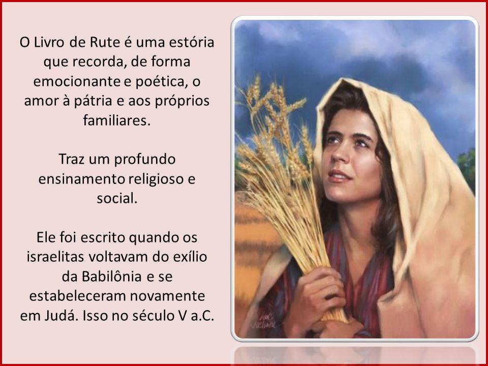 Traz um profundo ensinamento religioso e social.