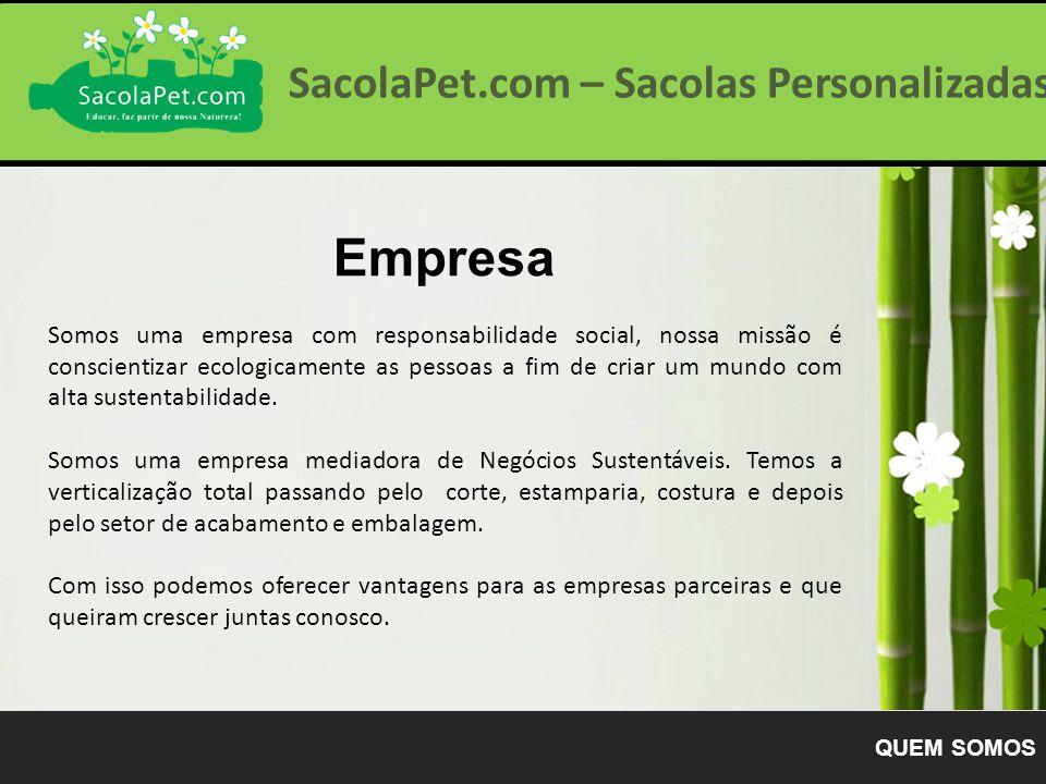 Empresa SacolaPet.com – Sacolas Personalizadas