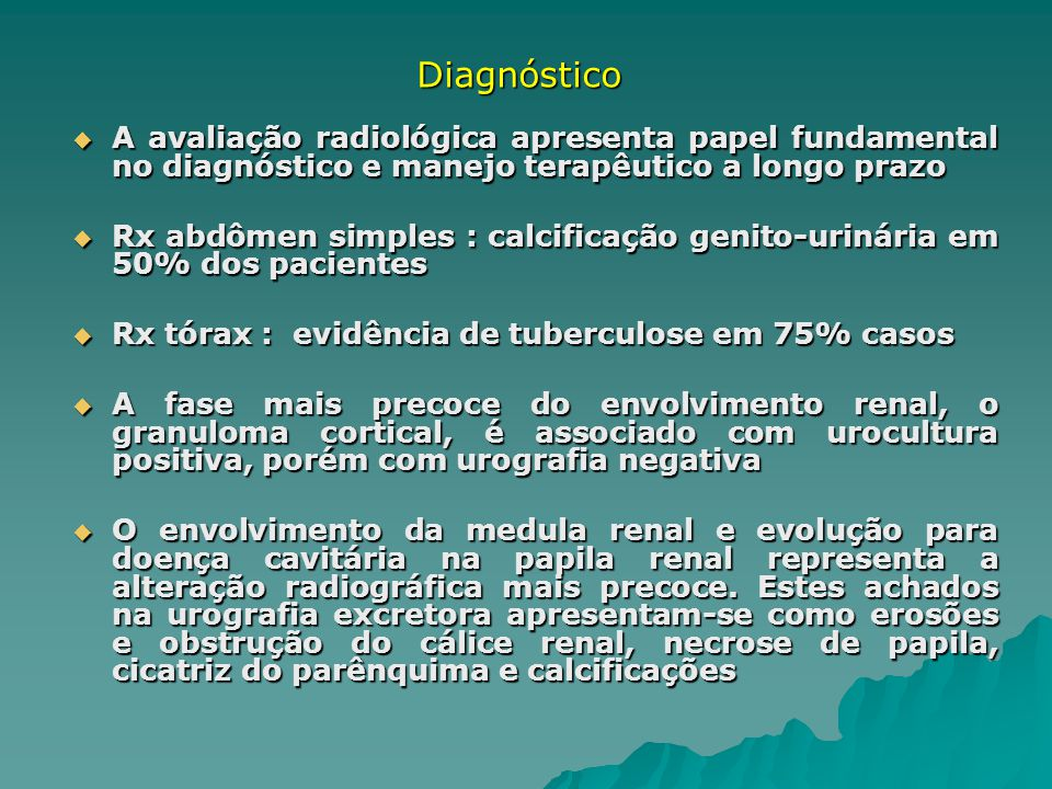 Diagnóstico A avaliação radiológica apresenta papel fundamental no diagnóstico e manejo terapêutico a longo prazo.