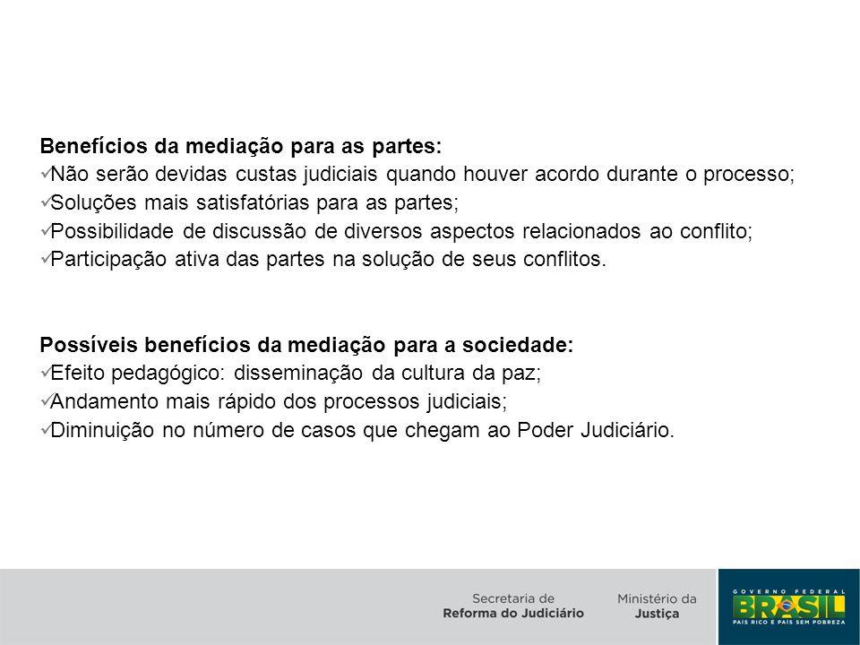 Benefícios da mediação para as partes: