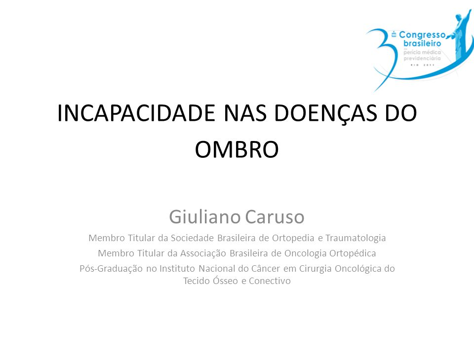 INCAPACIDADE NAS DOENÇAS DO OMBRO