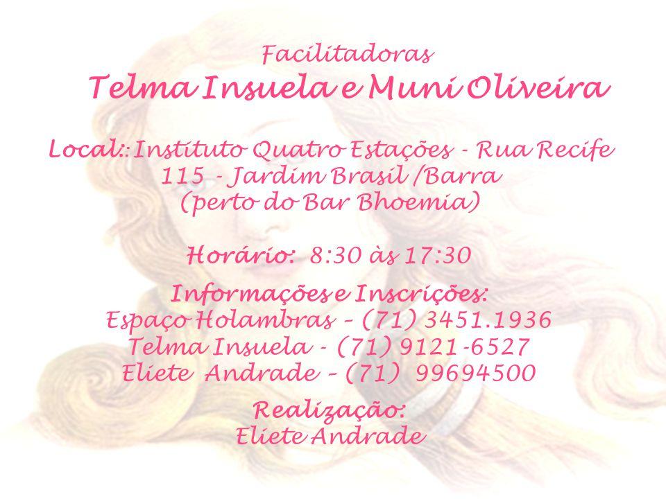 Telma Insuela e Muni Oliveira Informações e Inscrições: