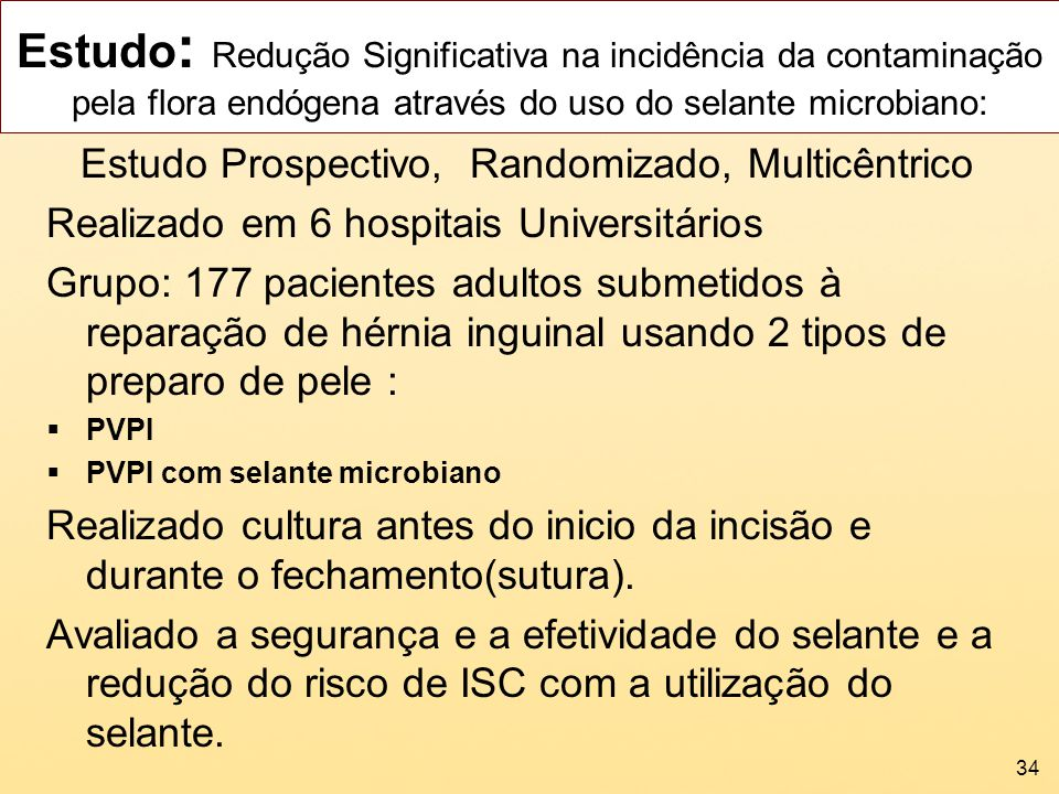 Estudo: Redução Significativa na incidência da contaminação pela flora endógena através do uso do selante microbiano:
