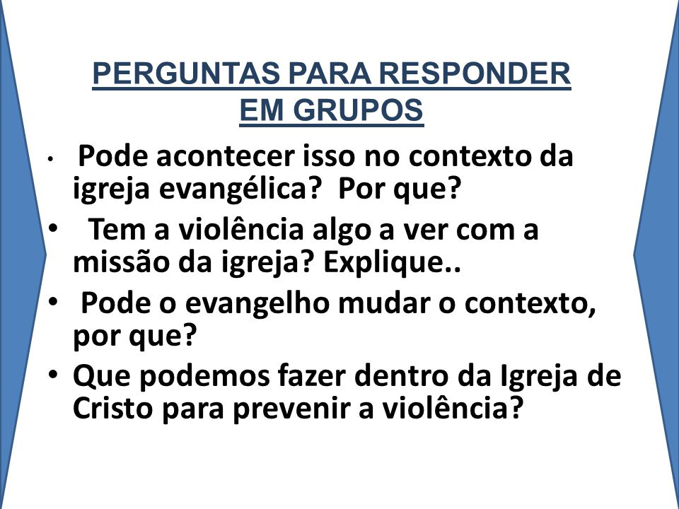 PERGUNTAS PARA RESPONDER EM GRUPOS