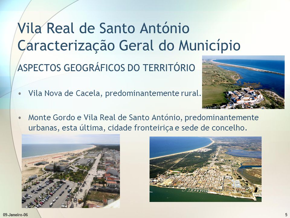 Vila Real de Santo António Caracterização Geral do Município