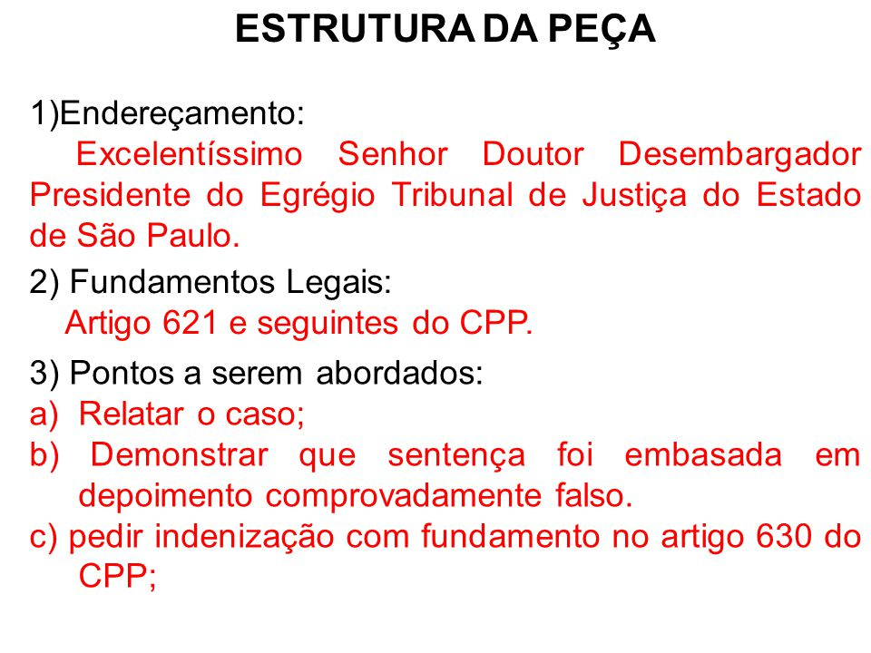 ESTRUTURA DA PEÇA Endereçamento: