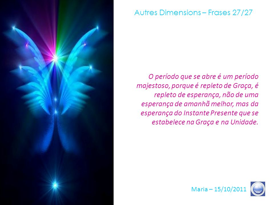 Autres Dimensions – Frases 27/27