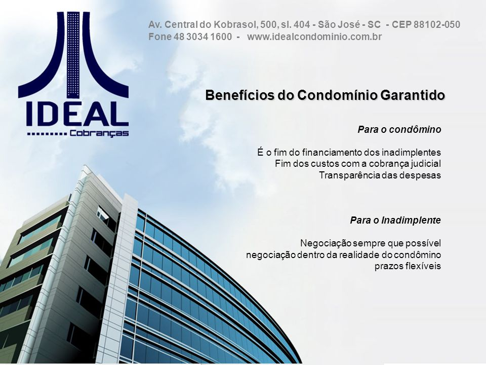 Benefícios do Condomínio Garantido