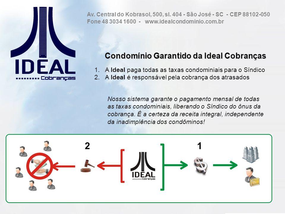 Condomínio Garantido da Ideal Cobranças