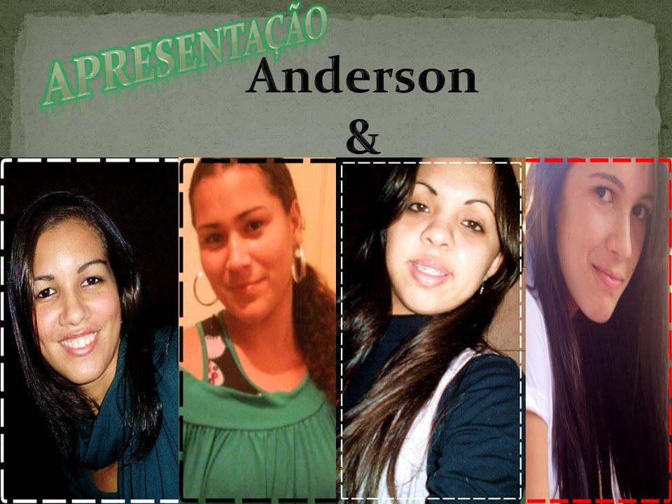 Apresentação Anderson &
