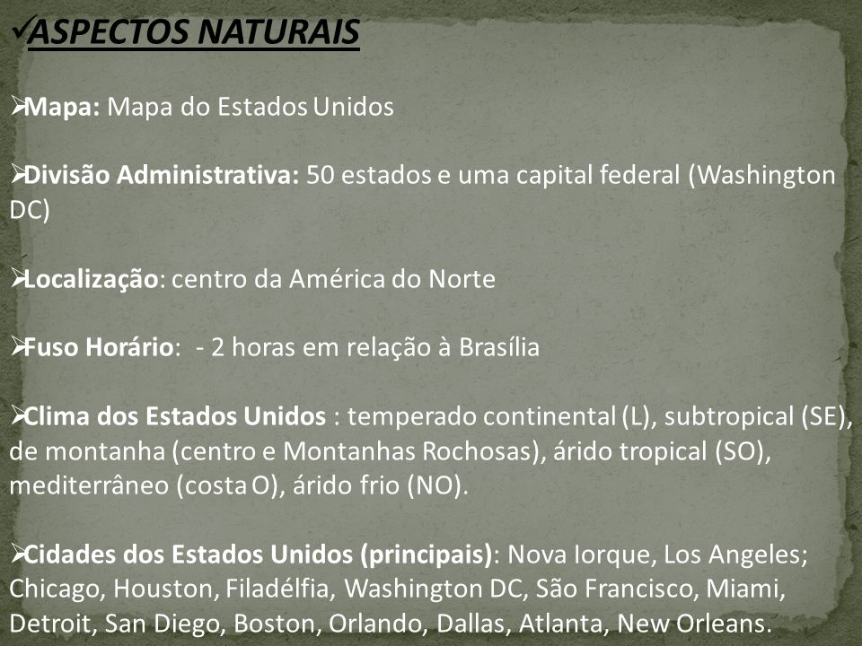ASPECTOS NATURAIS Mapa: Mapa do Estados Unidos