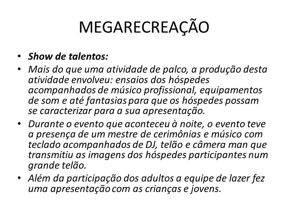 MEGARECREAÇÃO Show de talentos: