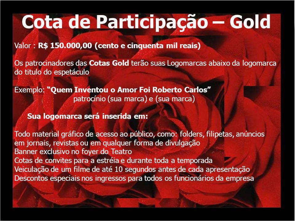 Cota de Participação – Gold