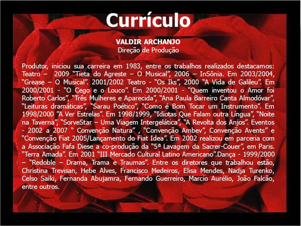 Currículo VALDIR ARCHANJO Direção de Produção