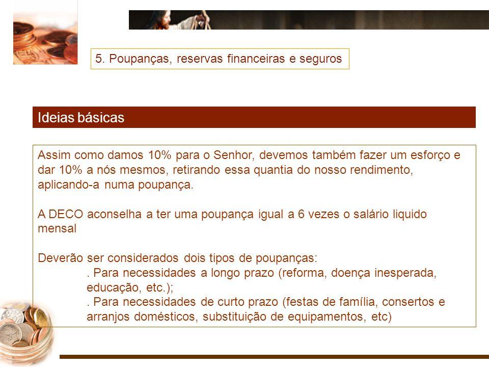 Ideias básicas 5. Poupanças, reservas financeiras e seguros