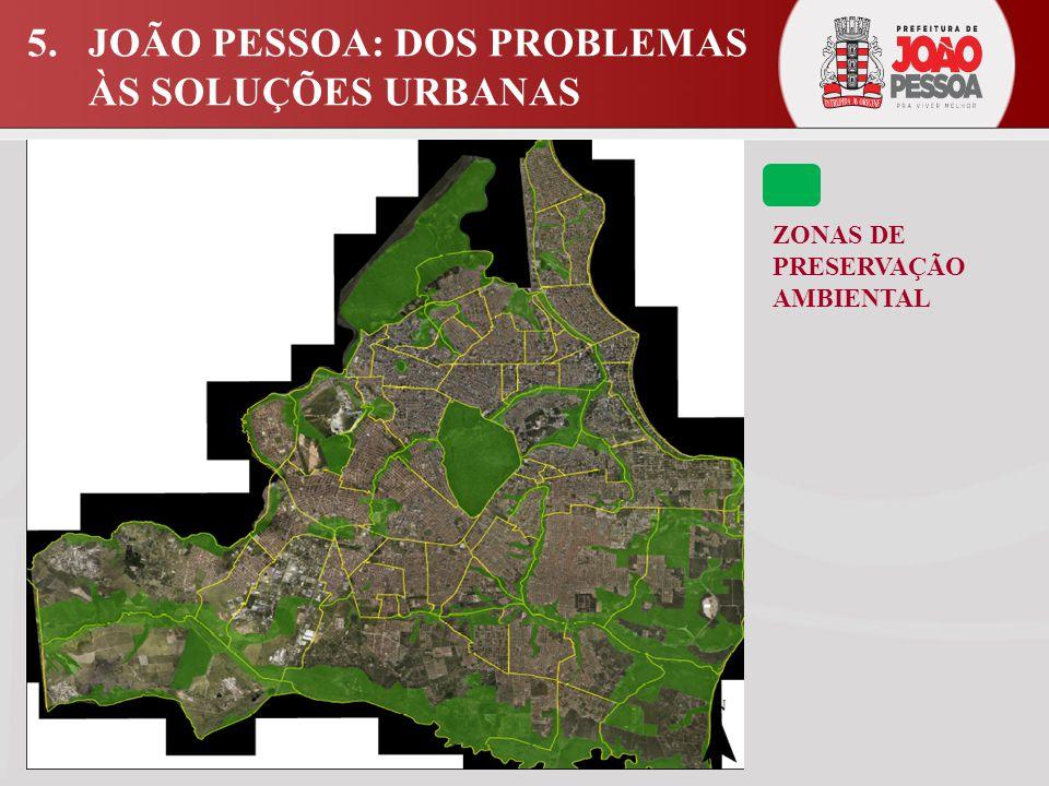 5. JOÃO PESSOA: DOS PROBLEMAS ÀS SOLUÇÕES URBANAS