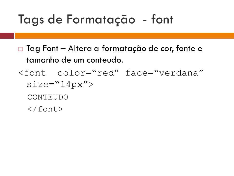 Tags de Formatação - font