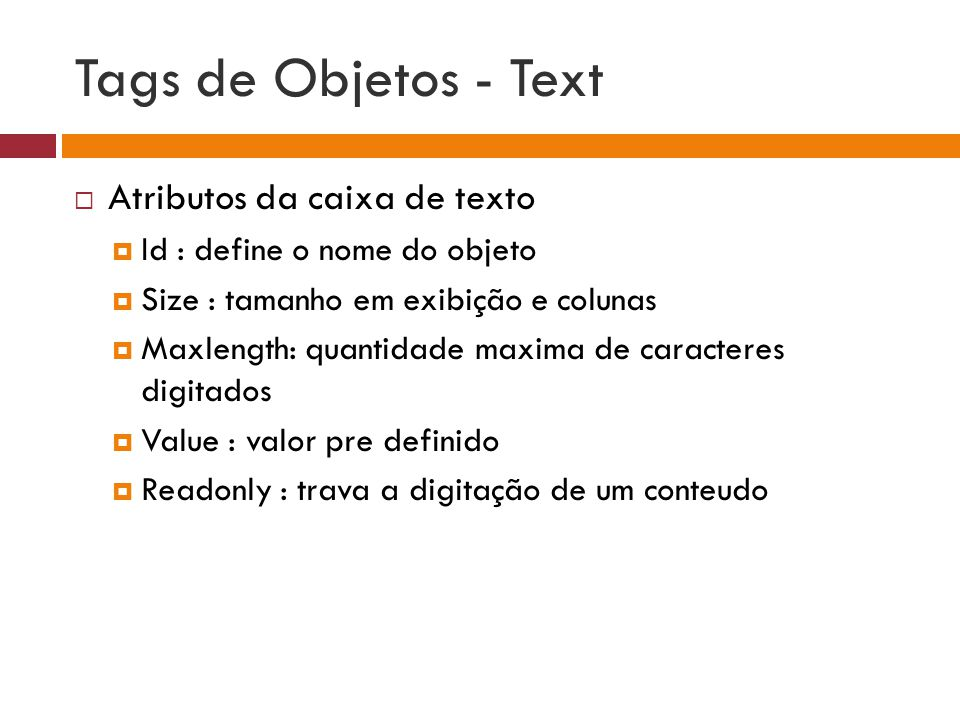Tags de Objetos - Text Atributos da caixa de texto