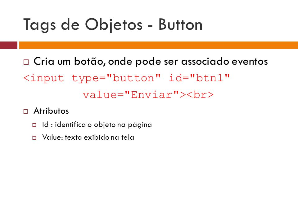 Tags de Objetos - Button