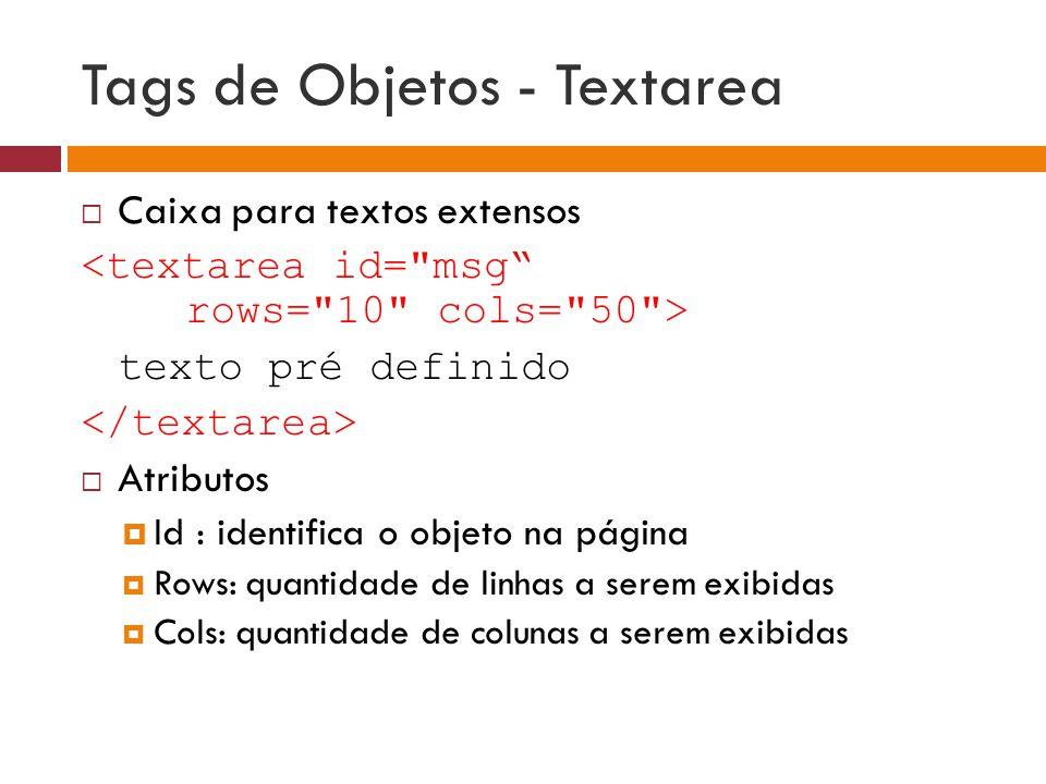Tags de Objetos - Textarea