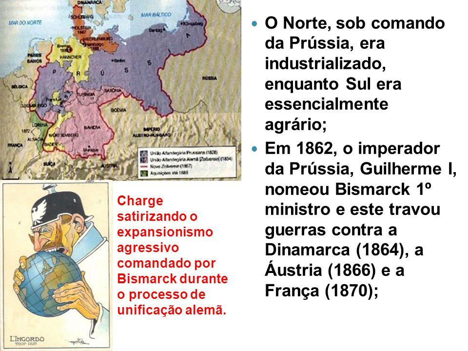 O Norte, sob comando da Prússia, era industrializado, enquanto Sul era essencialmente agrário;
