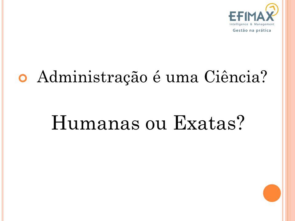 Administração é uma Ciência