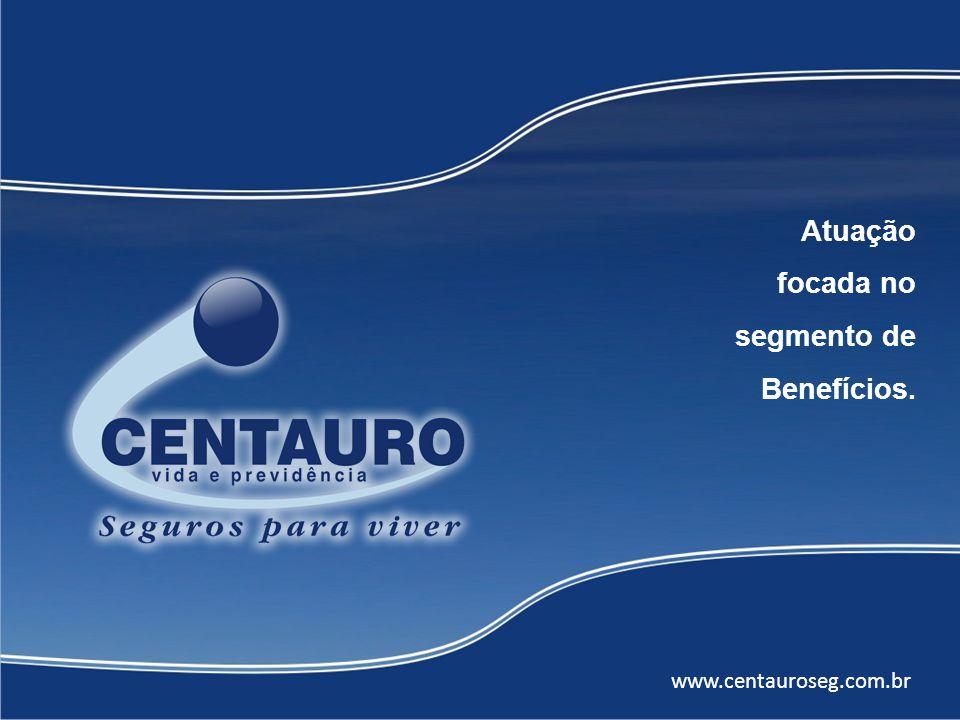 Atuação focada no segmento de Benefícios.