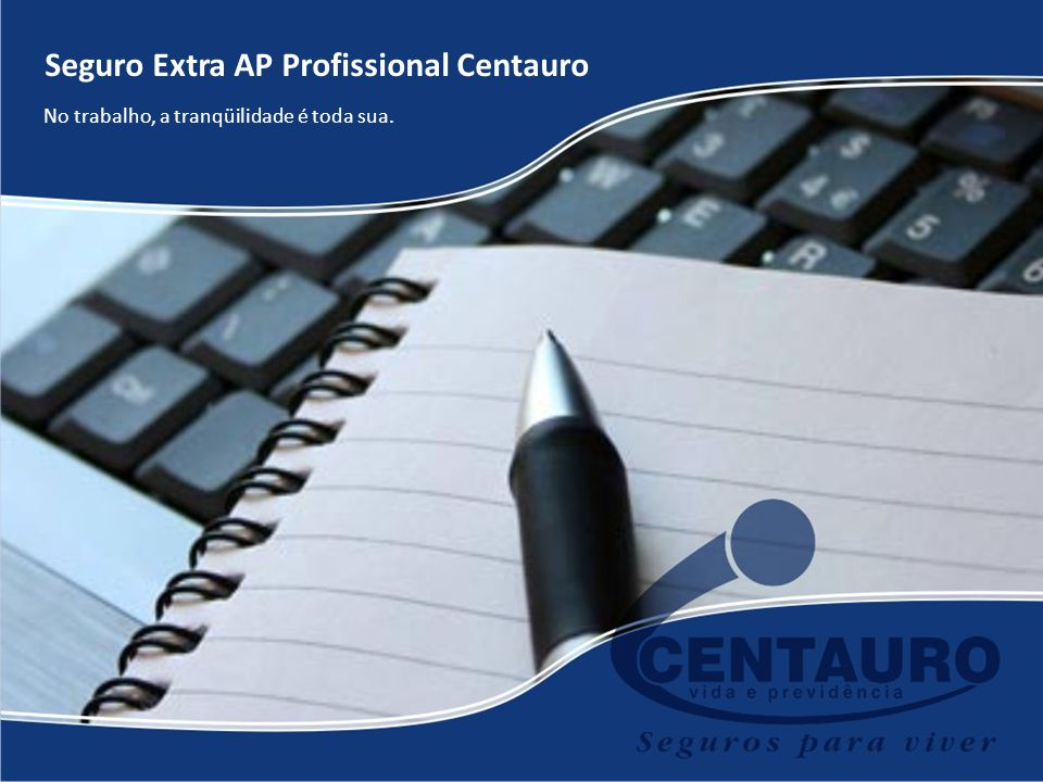 Seguro Extra AP Profissional Centauro