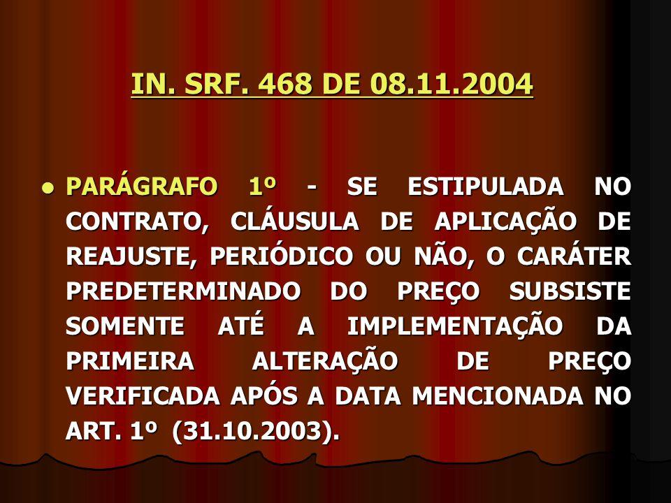 IN. SRF. 468 DE 08.11.2004