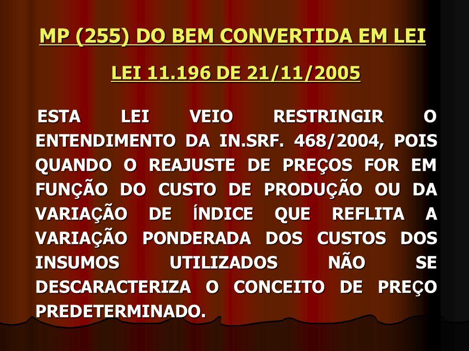 MP (255) DO BEM CONVERTIDA EM LEI