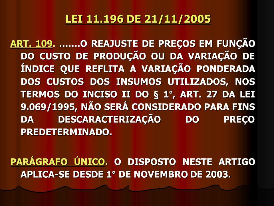 LEI 11.196 DE 21/11/2005