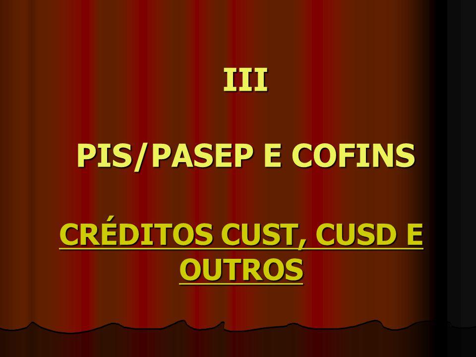 CRÉDITOS CUST, CUSD E OUTROS