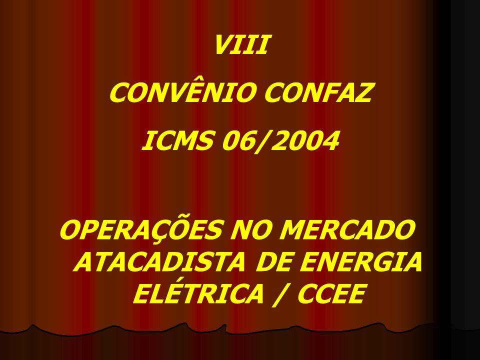 OPERAÇÕES NO MERCADO ATACADISTA DE ENERGIA ELÉTRICA / CCEE