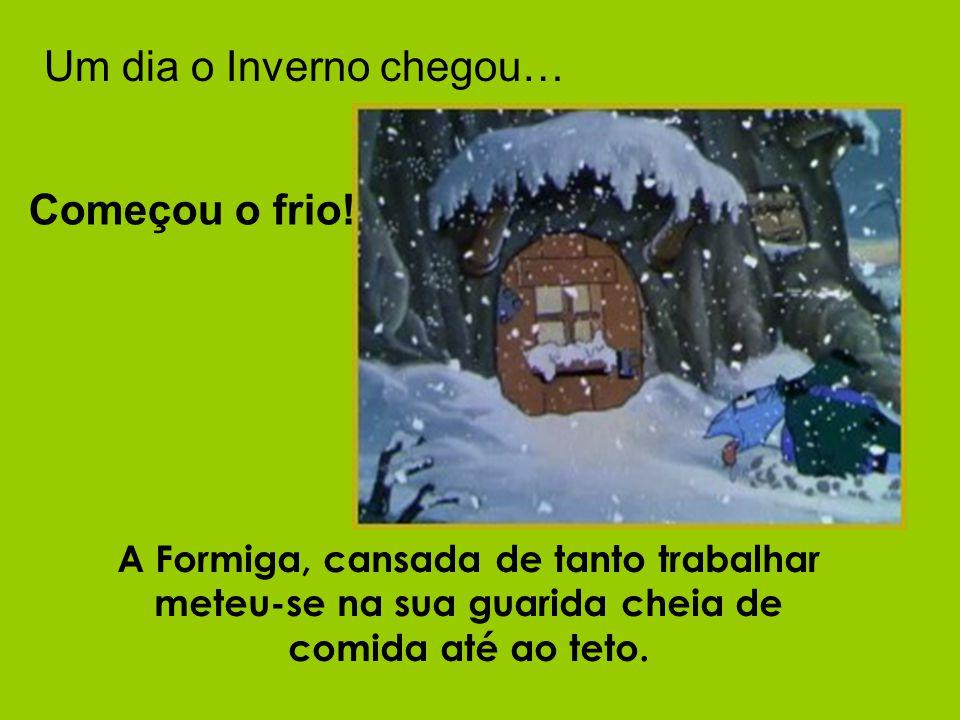 Um dia o Inverno chegou…