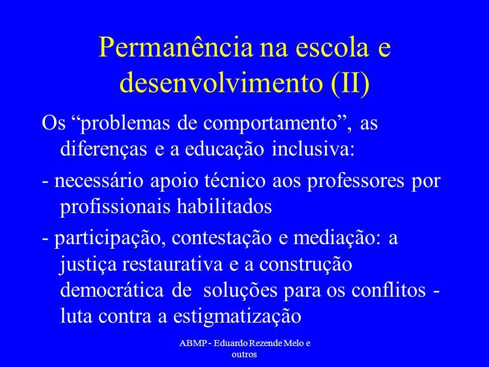 Permanência na escola e desenvolvimento (II)