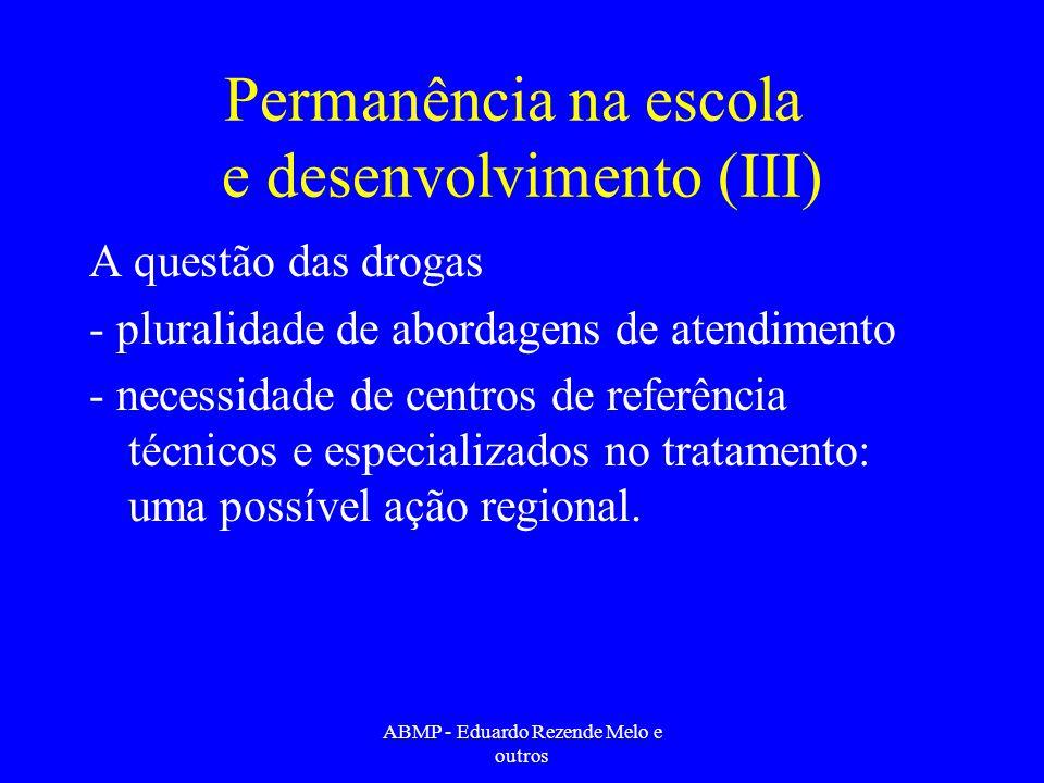 Permanência na escola e desenvolvimento (III)