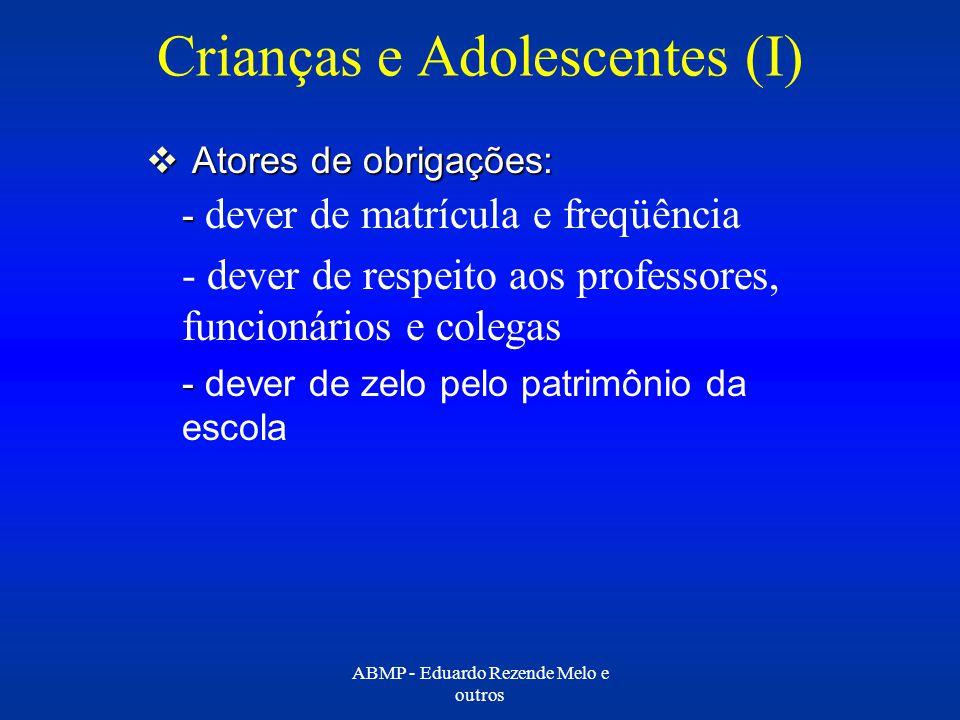 Crianças e Adolescentes (I)