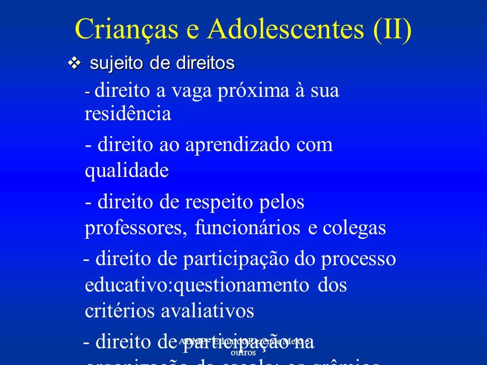 Crianças e Adolescentes (II)