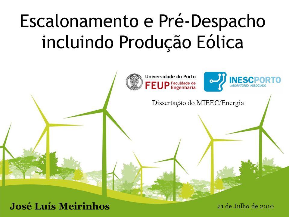 Escalonamento e Pré-Despacho incluindo Produção Eólica
