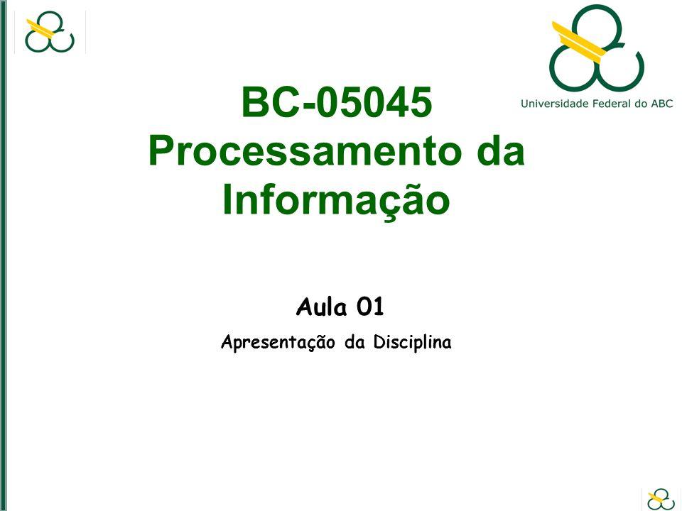 BC-05045 Processamento da Informação