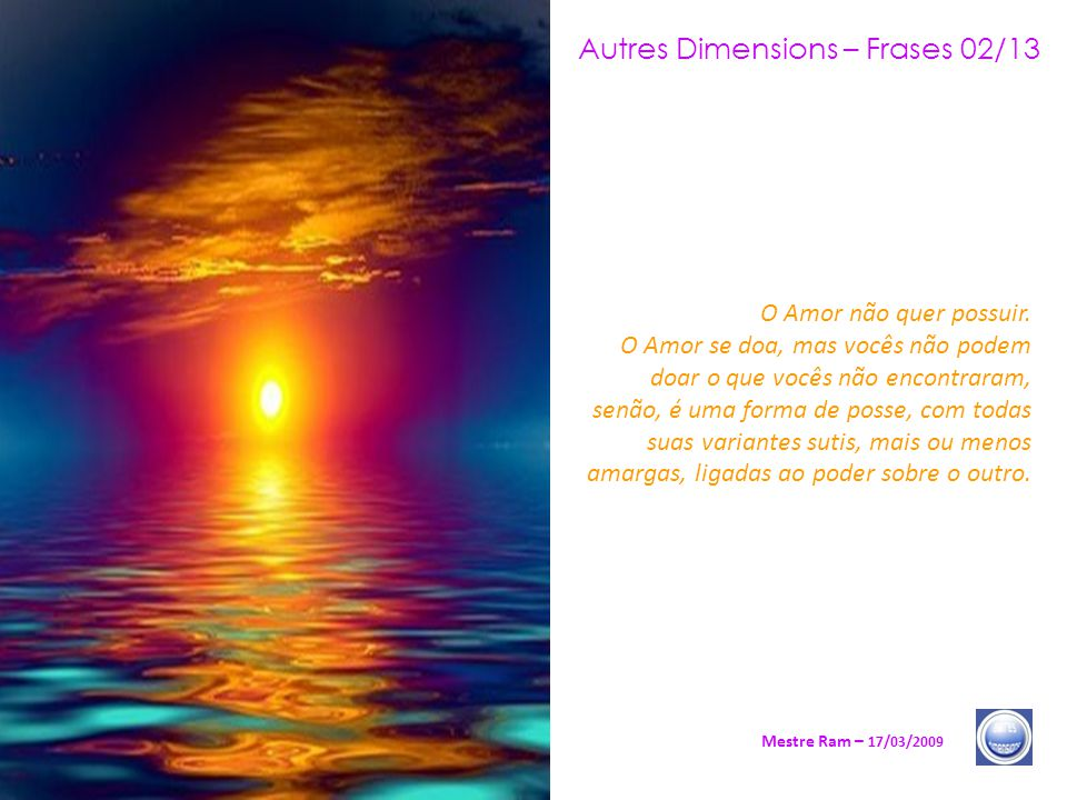 Autres Dimensions – Frases 02/13