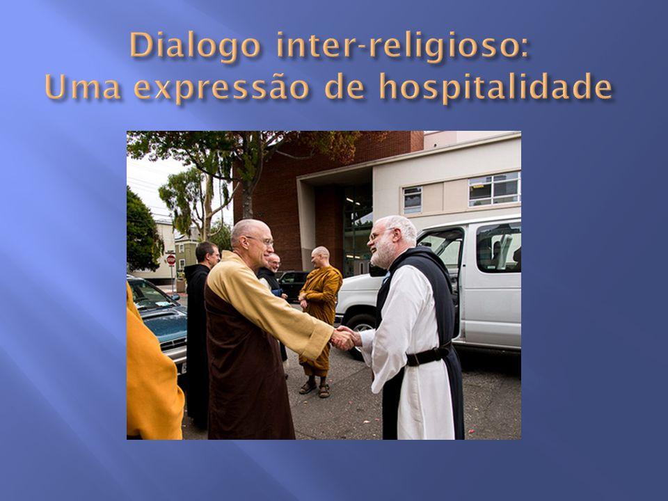 Dialogo inter-religioso: Uma expressão de hospitalidade