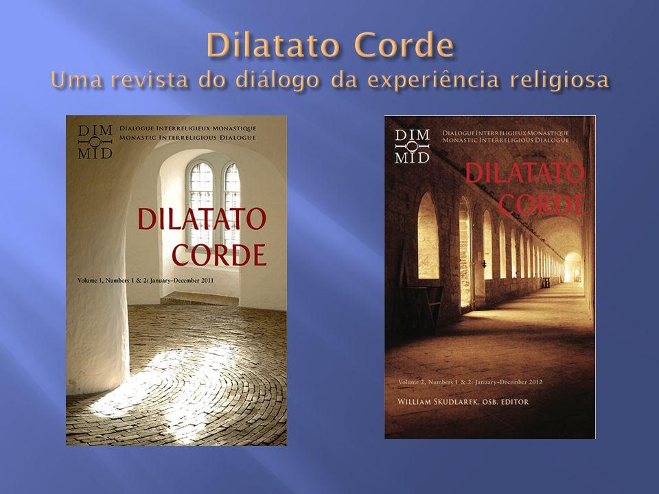 Dilatato Corde Uma revista do diálogo da experiência religiosa