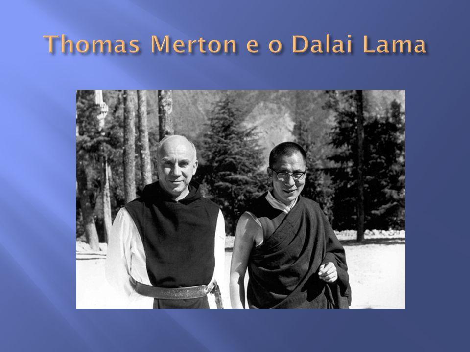 Thomas Merton e o Dalai Lama