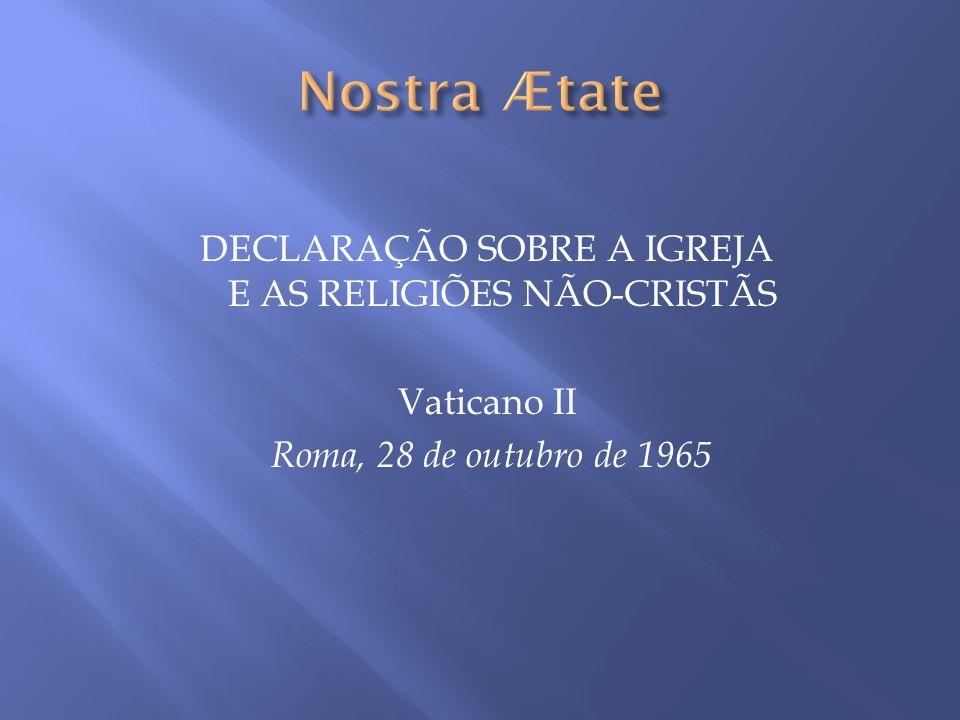 DECLARAÇÃO SOBRE A IGREJA E AS RELIGIÕES NÃO-CRISTÃS
