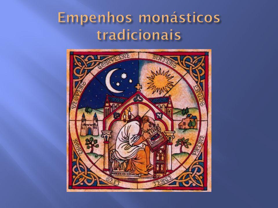 Empenhos monásticos tradicionais
