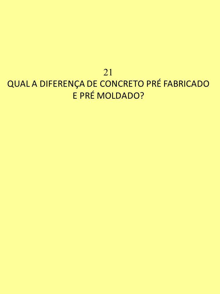 QUAL A DIFERENÇA DE CONCRETO PRÉ FABRICADO E PRÉ MOLDADO