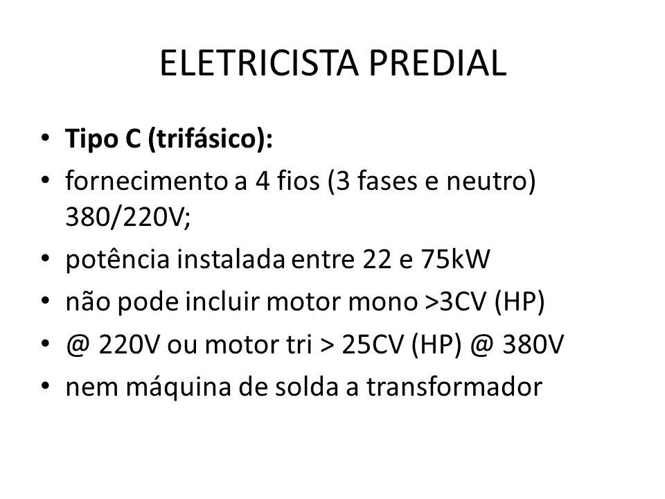 ELETRICISTA PREDIAL Tipo C (trifásico):